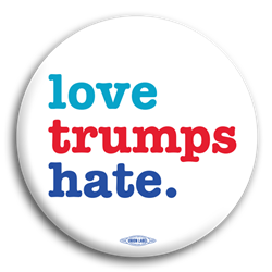 Love Trumps Hate Anti-Trump Button