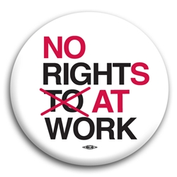 No Rights At Work Button