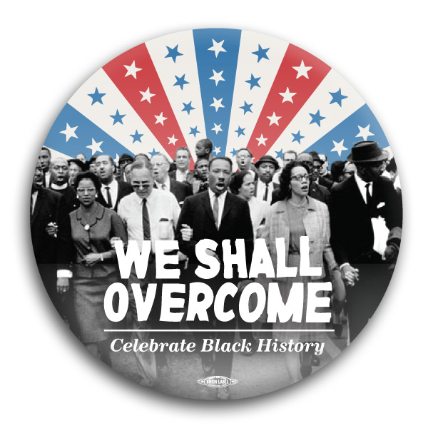 MLK - We Shall Overcome Button