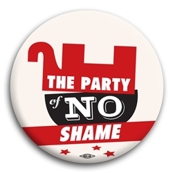 The Party of No Shame Button