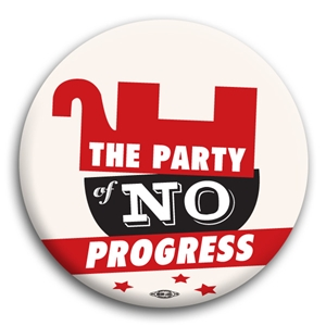 The Party of No Progress Button
