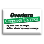 Overturn Citizens United Button