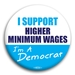 I Support... I'm A Democrat Personalized Button