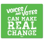 Voices and Votes Make Real Change Mouse Pad