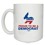 Proud to be a Democrat Coffee Mug