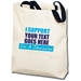 I Support... I'm a Democrat Personalized Totebag