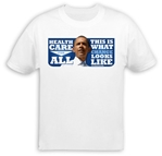 Health Care for All T-Shirt