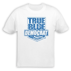 True Blue Democrat T-Shirt
