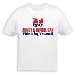 Annoy A Republican Think For Yourself T-Shirt