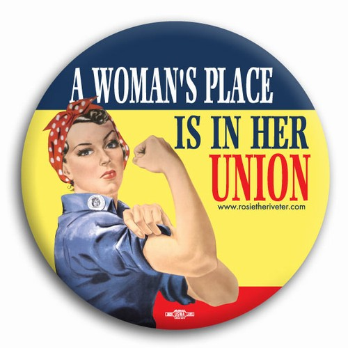 A Woman's Place... Rosie the Riveter Button