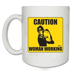 Caution Woman Working Rosie the Riveter Coffee Mug