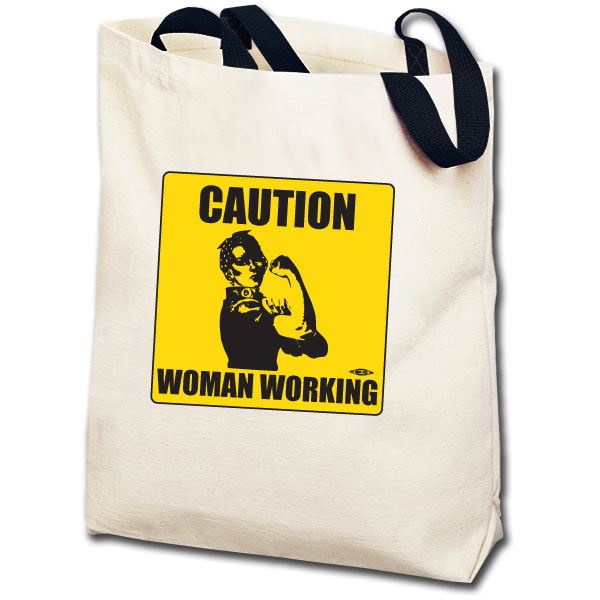 Caution Woman Working Rosie the Riveter Totebag